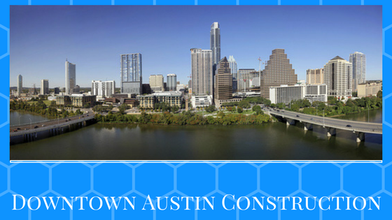 Downtown Austin Construction