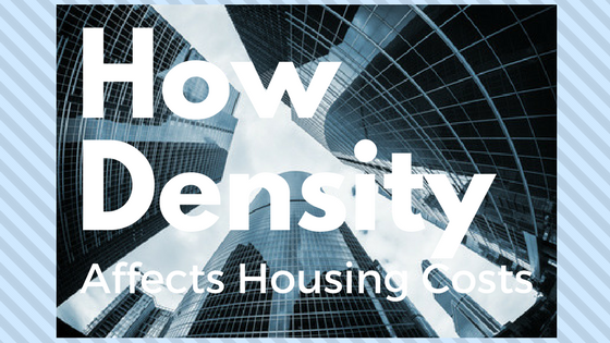 How Density Affects Housing Costs