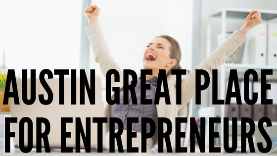 Austin Named #2 Best Place for Entrepreneurs