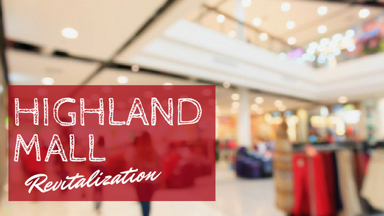 Highland Mall Revitalization