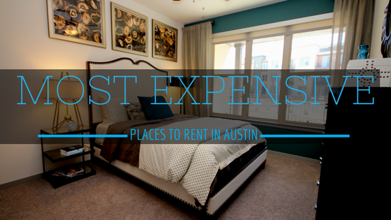 Most Expensive Places to Rent in Austin