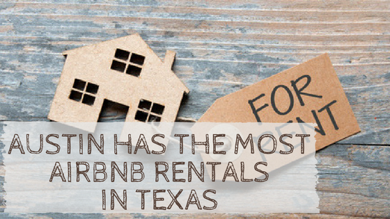 Austin Has the Most AirBnb Rentals in Texas