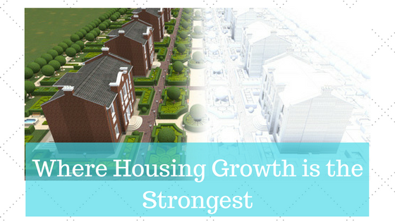 Where Housing Growth is the Strongest