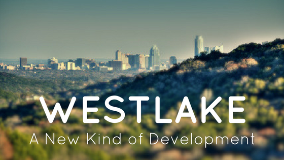 A New Kind of Development in Westlake