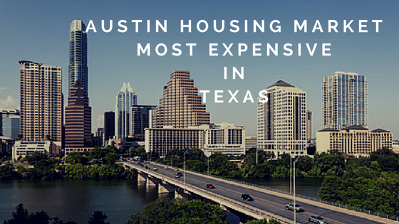 Austin Housing Market Most Expensive in Texas